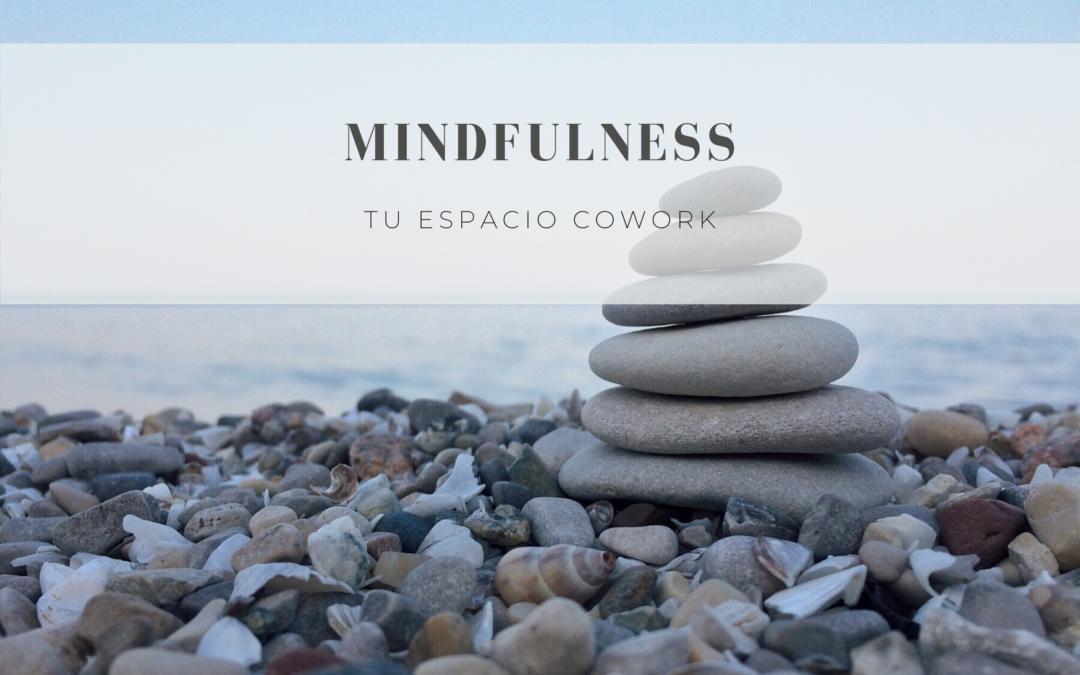 Mindfulness, una herramienta para reeducar nuestra mente y corazón